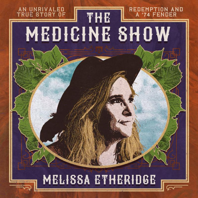 Melissa Etheridge, The Medicine Show