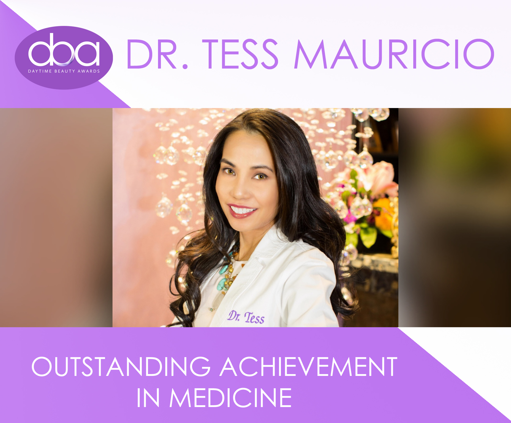 Dr. Tess Mauricio, daytime beauty awards