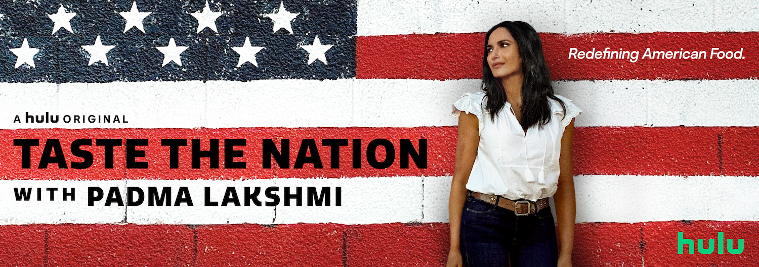 padma lakshmi, pamela price, hulu, taste the nation, latf usa