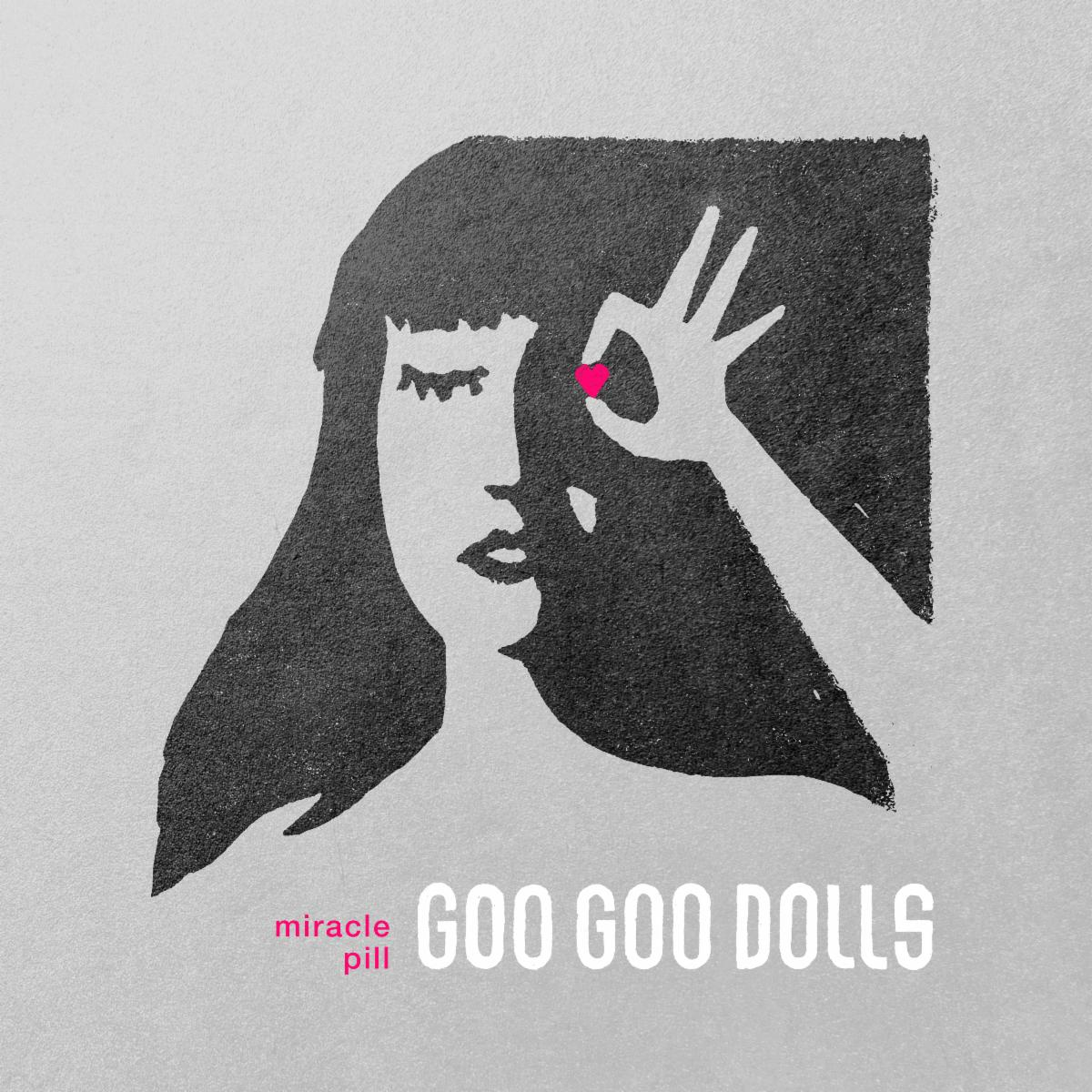 goo goo dolls, miracle pill